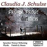 Früher Frost | Claudia J. Schulze