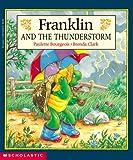 Franklin and the Thunderstorm (Franklin (Prebound))