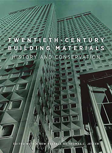 20th Colour Century - Twentieth-Century Building Materials: History and Conservation
