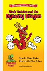 Black Tortoise and the Dynasty Dragon (Fujimini Adventure Series Book 5)