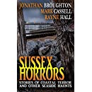 Sussex Horrors: Stories of Coastal Terror and other Seaside Haunts
