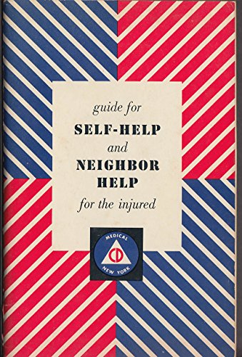 NY State Civil Defense Guide Self-Help Neighbor Help for Injured 1951 Atom Bomb