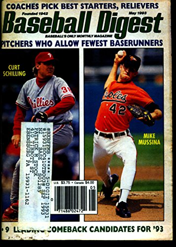 BASEBALL DIGEST MAY 1993 CURT SCHILLING PHILLIES & MIKE MUSSINA ORIOLES EX Curt Schilling Phillies