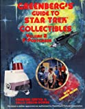 Greenberg's Guide to Star Trek Collectibles, Christine Gentry and Sally Gibson-Downs, 089778216X