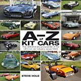 A to Z of Kit Cars, Steve Hole, 1844256774