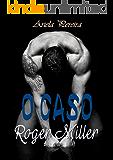 O Caso Roger Miller