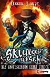 Skulduggery Pleasant – Das Groteskerium kehrt zurück: Band 2
