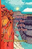 Passage to the Earth's Surface, Daniel S. Knowles, 142575998X