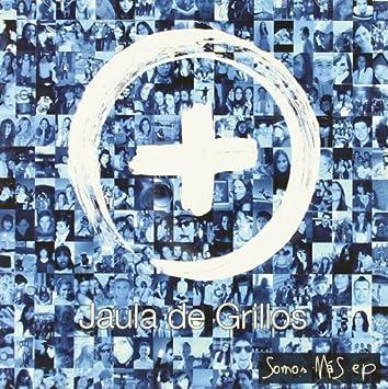 Somos Mas : Jaula de Grillos: Amazon.es: Música