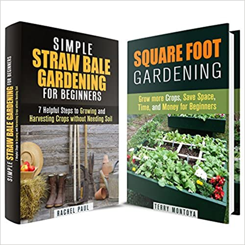 Gardening Box Set: Grow Crops, Save Space and Harvest More with These Gardening Methods for Beginners (Urban Gardening & Homesteading