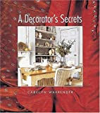 img - for A Decorator's Secrets: Studies in Traditional Popular Culture by Carolyn Warrender (2000-04-06) book / textbook / text book