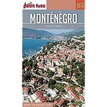MONTÉNÉGRO 2017/2018 Petit Futé (Country Guide)