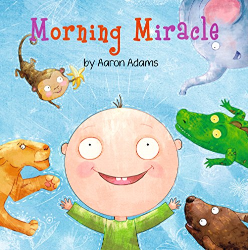 Morning Miracle Kids Book Bedtime Story About Animals Colors And