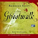 Ghostwalk Audiobook by Rebecca Stott Narrated by Rosalyn Landor
