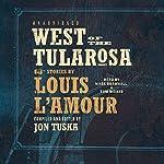 West of the Tularosa | Jon Tuska,Louis L'Amour