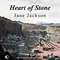 Heart of Stone Audiobook by Jane Jackson Narrated by Patricia Gallimore