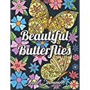 Beautiful Butterflies: An Adult Coloring Book with Enchanting Butterfly Designs, Lovely Flower Patterns, and Inspirational Nature Scenes