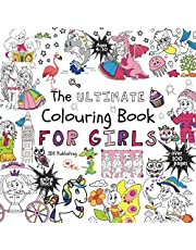The Ultimate Colouring Book for Girls