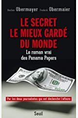 Le secret le mieux garde du monde. le roman vrai des panama papers Paperback