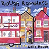 Dolls House by Rough Ramblers (2004-04-27)