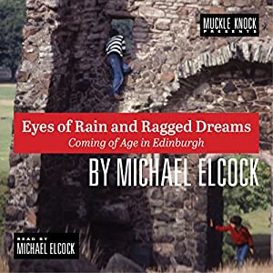 Eyes of Rain and Ragged Dreams Audiobook