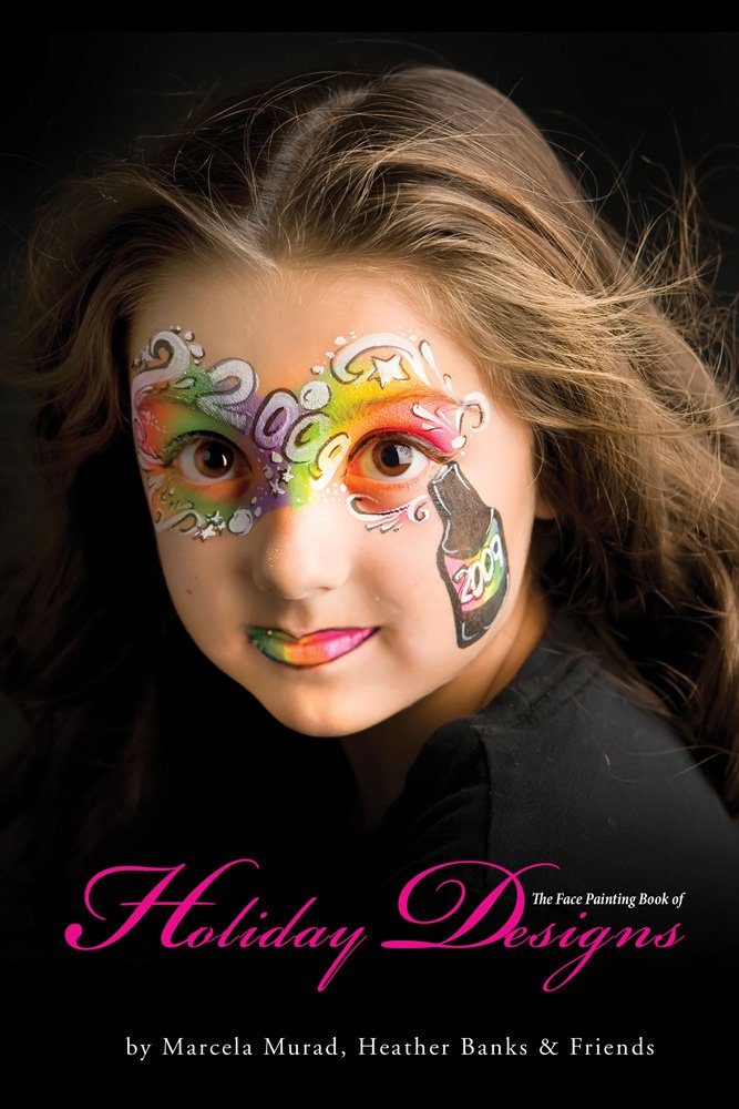 Face Painting Book Of Holiday Designs Heather Banks Friends