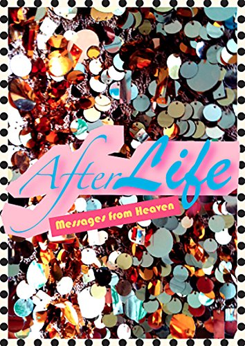 Afterlife (Messages from Heaven) (English Edition)