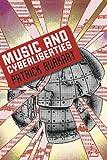 Music and Cyberliberties, Patrick Burkart, 0819569186
