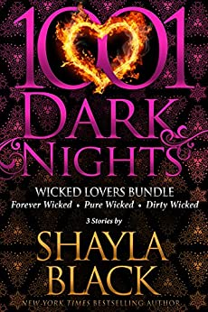 Wicked Lovers Bundle: 3 Stories by Shayla Black by [Black, Shayla]