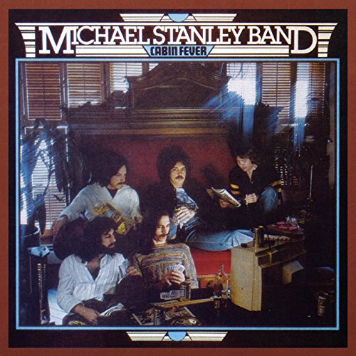 Cabin Fever - Michael Stanley Band