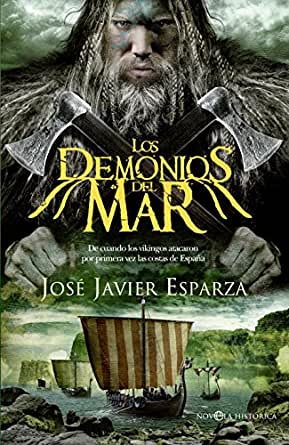 Los demonios del mar (Novela histórica) eBook: Esparza, José ...