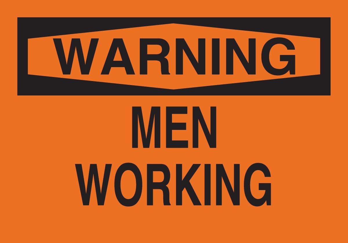 10 X 14 Brady 42615 Aluminum Machine /& Operational Sign Legend Men Working