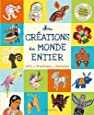 Mes créations du monde entier : Arts, traditions, costumes