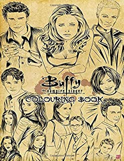 Buffy The Vampire Slayer Coloring Book Super Coloring Book For Kids And Fans 50 Giant Great Pages With Premium Quality Images Bell David 9798675432493 Books Amazon Ca