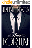 An Heir To Fortune