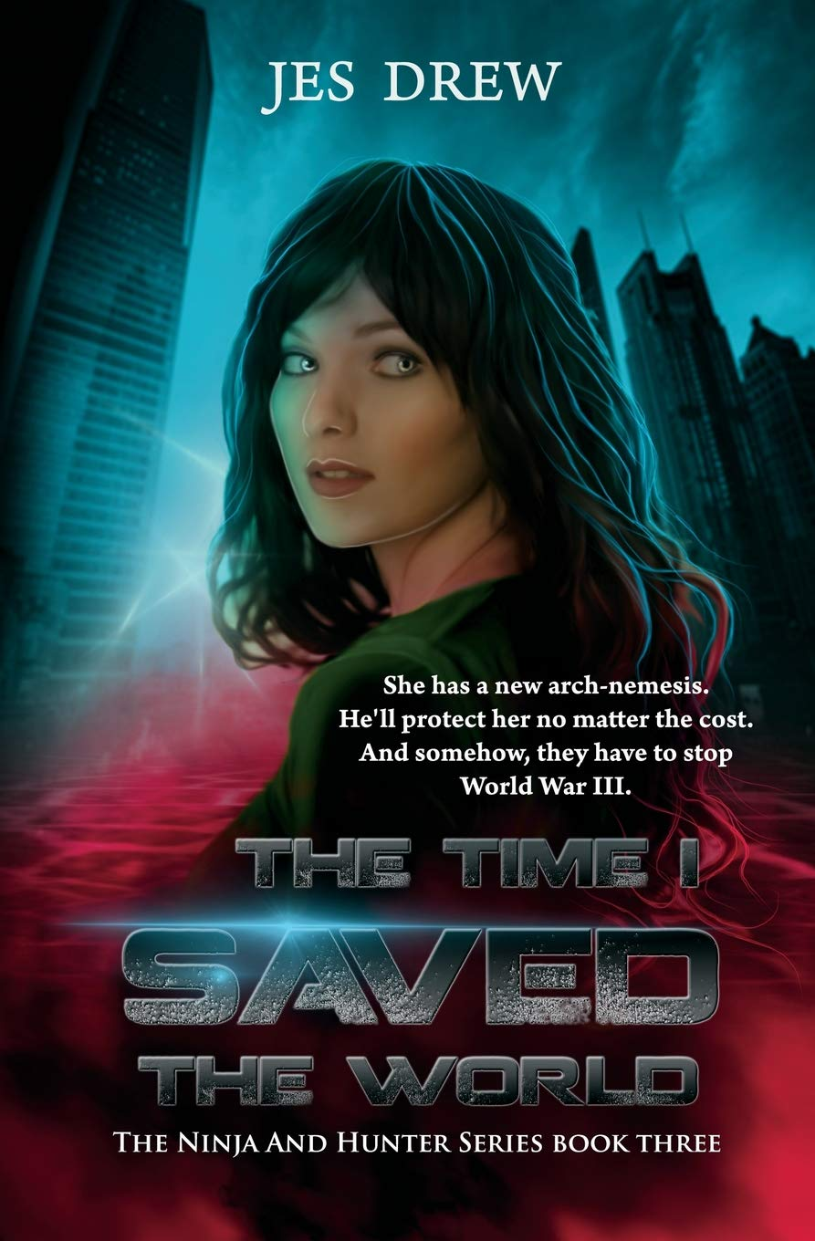 Amazon.com: The Time I Saved the World (The Ninja and Hunter ...