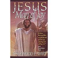 Jesus, Man Of Joy