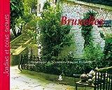 Jardins et coins secrets de Bruxelles