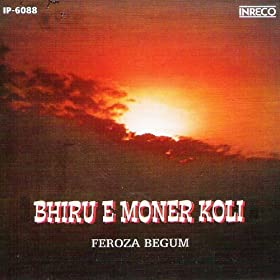 Amazon.com: Bhiru E Moner Koli: Feroza Begum: MP3 Downloads
