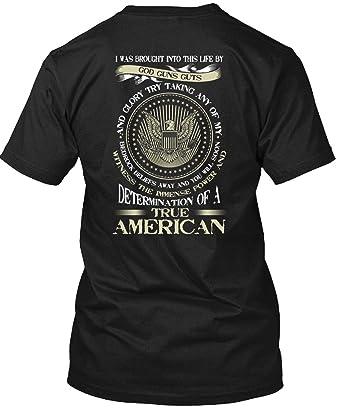 155dfccc Determination of A True American T Shirt, God Guns Guts and Glory T Shirt  Unisex