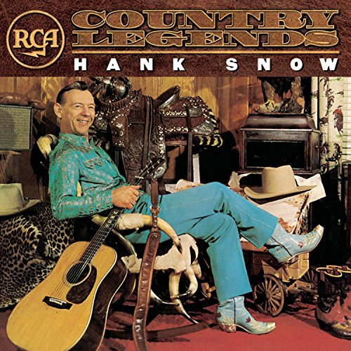 RCA Country Legends: Hank Snow by Sony Legacy