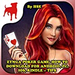 Zynga Poker Game: How to Download for Android, PC, iOS, Kindle + Tips |  HSE