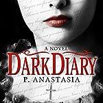 Dark Diary | P. Anastasia