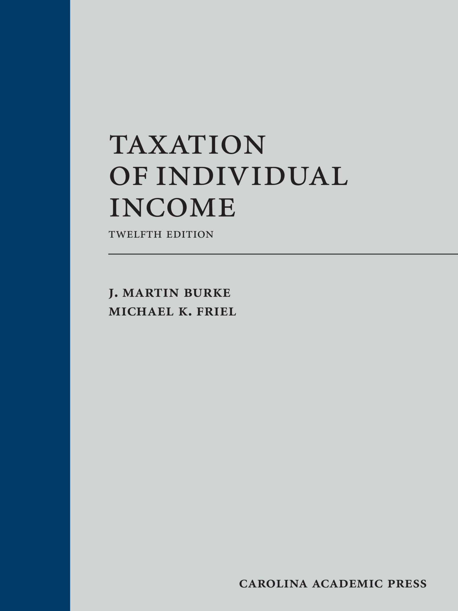 Taxation of Individual Income by Carolina Academic Press