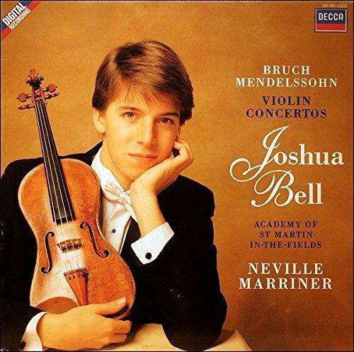 Bruch / Mendelssohn / Joshua Bell • Academy of St. Martin-in-the-fields • Neville Marriner - Violin Concertos (Joshua Bell St Martin In The Fields)