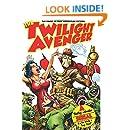 The Twilight Avenger (Volume 1)
