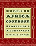 The Africa Cookbook, Jessica B. Harris, 1439193304