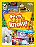 img - for Bet You Didn't Know: Fascinating, Far-out, Fun-tastic Facts! (Fun Facts) book / textbook / text book