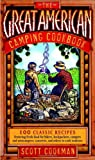 The Great American Camping Cookbook, Scott Cookman, 0767923081