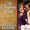 The Christmas Ball Audiobook by Sherrill Bodine Narrated by Polly Lee
